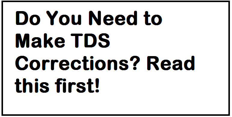 Do You Need To Make Tds Corrections Read This First Cynergi